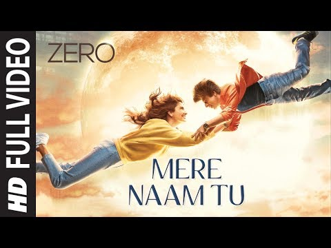 Mere Naam Tu Song Lyrics – ZERO 2019