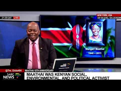 Remembering Wangari Maathai 10 years on