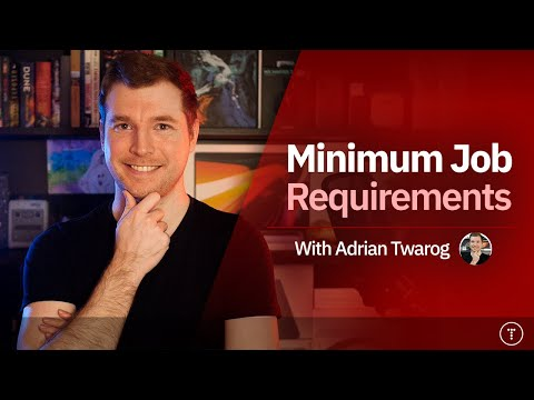 Minimum Job Requirements in Development