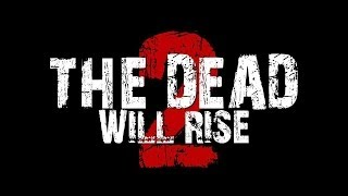 The Dead Will Rise 2 Streaming English