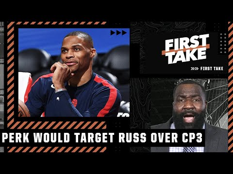 The Lakers should target Russell Westbrook over Chris Paul - Kendrick Perkins   First Take