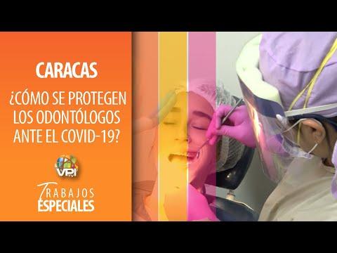 Especial Caracas - ¿Cómo se protegen los odontólogos ante el Covid-19? - VPItv