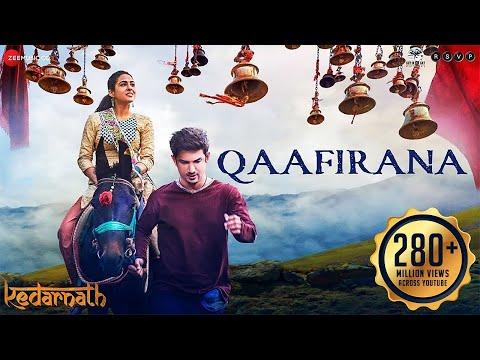 Qaafirana Song Lyrics Kedarnath 2019