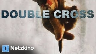 Double Cross (Drama in voller Länge, ganze Filme auf Deutsch, komplette Filme Deutsch)