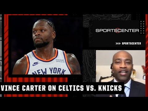 Watch out for the Knicks! - Vince Carter reacts to New York's 2OT thriller vs. the Celtics | SC
