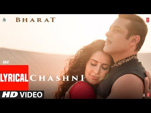 Chashni Song Lyrics-Bharat(2019)
