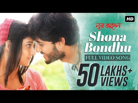 Shona Bondhu Lyrics – NOOR JAHAAN | Adrit Roy, Puja Chery Roy