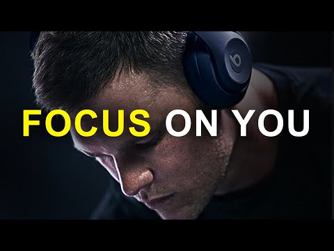 FOCUS ON YOU - Must Hear *powerful* Inspirational Speech