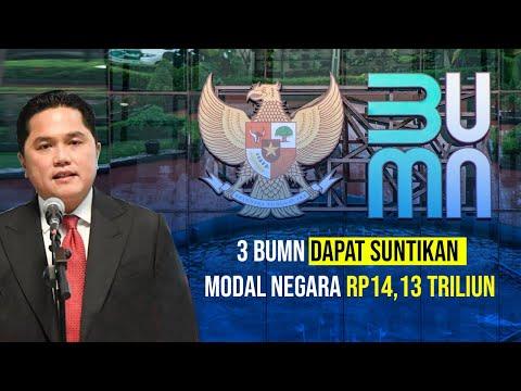 3 BUMN Mendapat Suntikan Modal Negara Rp14,13 triliun