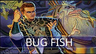 vs BUG Fish #1 (R1 of Daily)