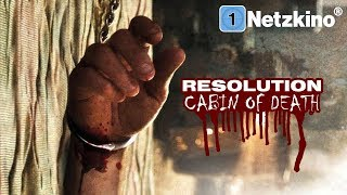 Resolution - Cabin of Death (Horror, Thriller, ganzer Horrorfilm auf Deutsch, Thriller Deutsch)
