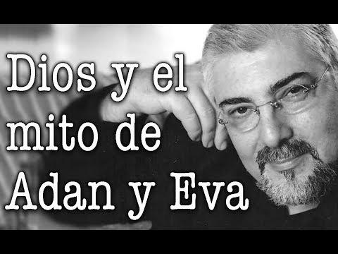 Jorge Bucay - Dios y el mito de Adan y Eva