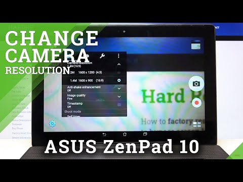 How to Change Photo Resolution in ASUS ZenPad 10 – Image Quality Settings