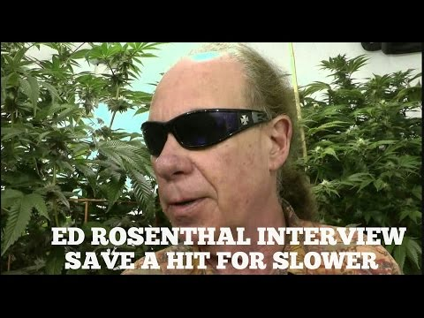 Slower Interviews Ed Rosenthal - Save a Hit for Slower Season 2 Ep. 2