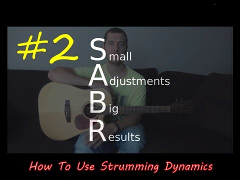 SABR #2 - How to use dynamics to increase the power and emotion in your acoustic strumming songs