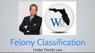 Felony Crime Classifications
