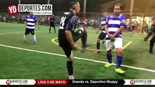 Granda vs Deportivo Niuppy Liga 5 de Mayo Soccer