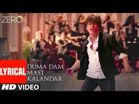 Duma Dam Mast Kalandar Lyrics – Altamash Faridi | Zero 2019