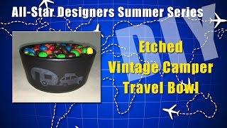 Etched Vintage Camper Snack Bowl