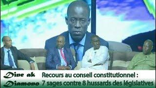 Dine ak Diamono - Recours au conseil constitutionnel : 7 sages contre 8 hussards des législatives