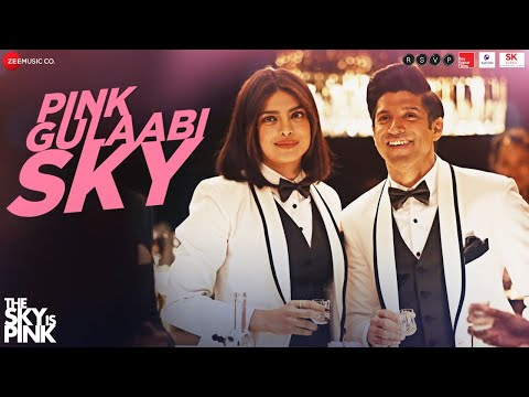 Pink Gulaabi Sky(The Sky Is Pink) Song Lyrics in Hindi&English