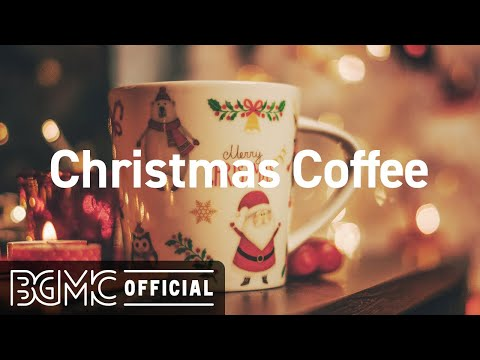 Christmas Coffee: Smooth Christmas Jazz Cover Collection - Winter Jazz for Relaxing Christmas
