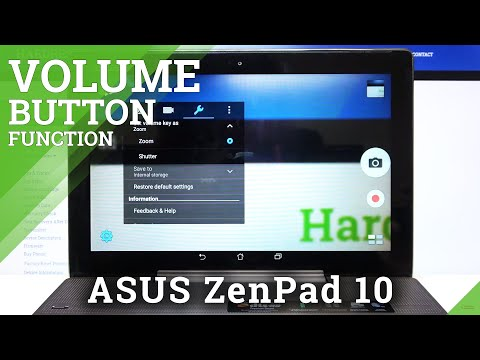 How to Change Volume Button Function in ASUS ZenPad 10 – Find Camera Volume Button Options