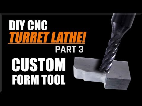 Machining a HSS Lathe Form Tool - DIY CNC Lathe Part 3 | WW208
