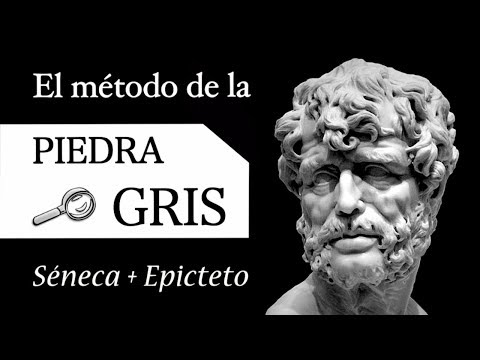 El Método ESTOICO de la PIEDRA GRIS (Estoicismo de SÉNECA y EPICTETO aplicado al NARCISISMO)