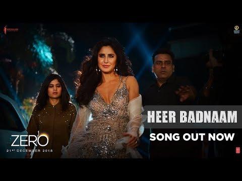 Heer Badnaam Song Lyrics-Zero 2019