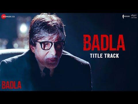 Badla (Title) Lyrics – Badla (2019)