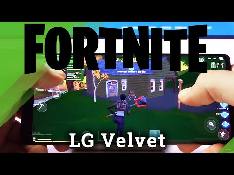 Fornite Gameplay on LG Velvet – Quality Checkup