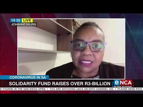 COVID-19 in SA | Solidarity fund raises over R3-billion