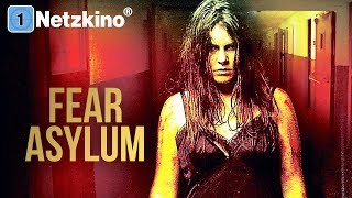 Fear Asylum Streaming Deutsch