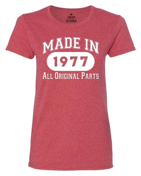 In 1977 Women T Shirt Original Parts 40th