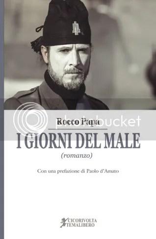 I giorni del male - Rocco Papa