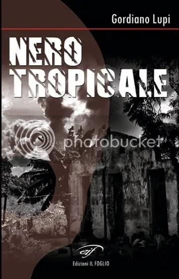 Nero tropicale - Gordiano Lupi