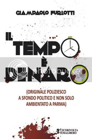 Il tempo è denaro - Giampaolo Furlotti