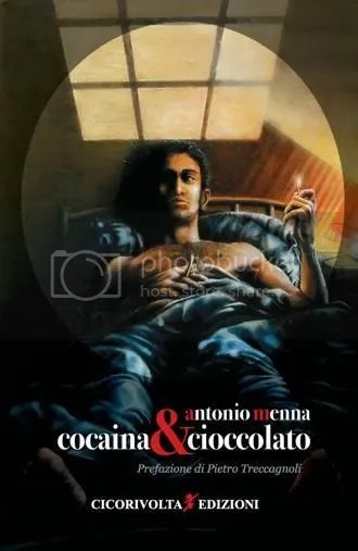 Antonio Menna - Cocaina&Cioccolato