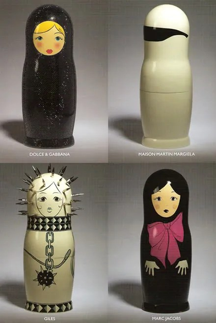 Russian Matryoshka Dolls - Dolce & Gabbana, Maison Martin Margiela, Giles and Marc Jacobs