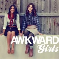Awkward Girls