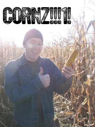 Cornz!