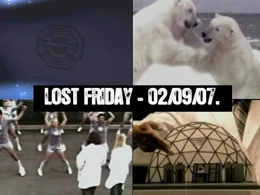 Lost Friday-02/09/07.