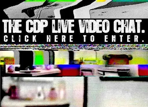 ENTER THE CDP LIVE VIDEO CHAT HERE!