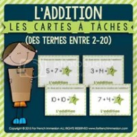 L'addition - Cartes à Tâches - des termes entre 2 et 20 - French Task Cards - For French Immersion