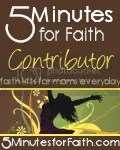 5 Minutes for Faith - Daily Devotions for Moms