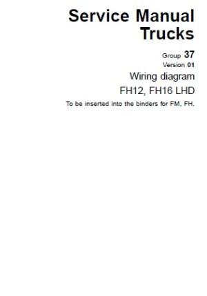 Volvo Wiring Diagramas FH12 FH16 LHD | Auto Repair