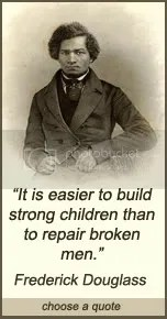 It is easier to build strong children Frederick Douglass quote at DailyLearners.com