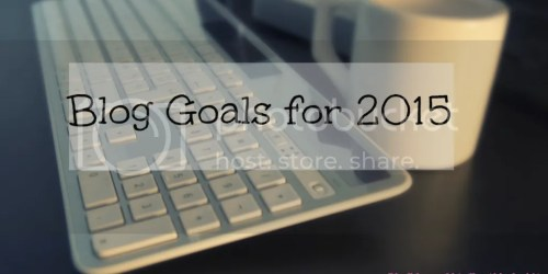 5 Blog Goals for 2015