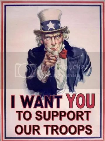 I Want you to support our troops